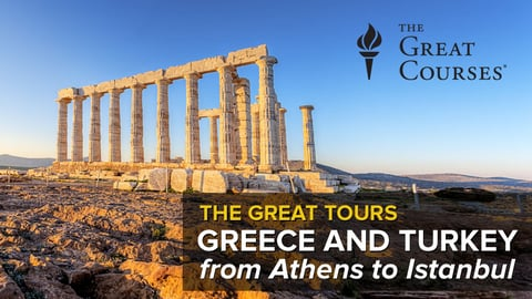 Great Tours: Greece and Turkey, From Athens to Istanbul Series