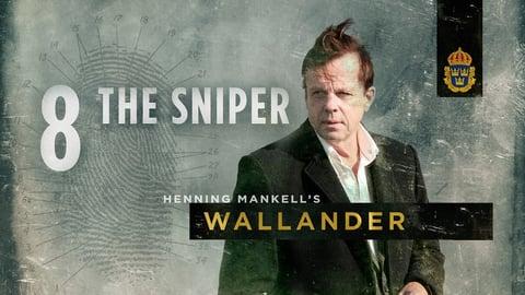 Preview image of Wallander Season 2: Episode 8: The Sniper