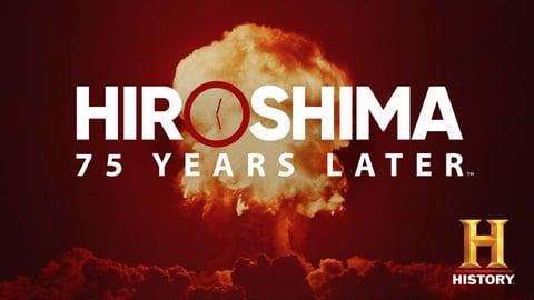 Hiroshima: 75 Years Later
