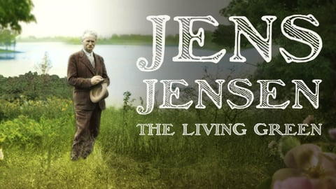Preview image of Jens Jensen: The Living Green