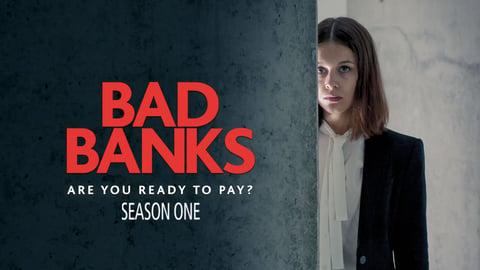 Bad Banks - Season 1