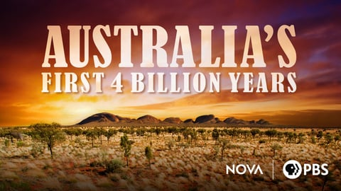NOVA - Australia's First 4 Billion Years