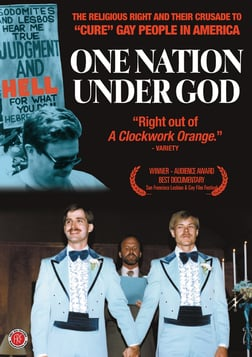 "One Nation Under God - Investigating Historical Efforts to Help ""Cure"" Homosexuality"