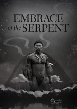 Embrace of the Serpent - El abrazo de la serpiente