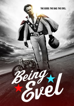 Being Evel - A Candid Look at Daredevil Evel Knievel