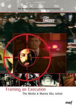 Framing an Execution - The Media & Mumia Abu-Jamal