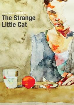 The Strange Little Cat - Das merkwürdige Kätzchen