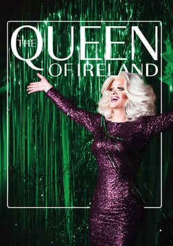 Queen of Ireland - The Life and Career of a Celebrated Irish Drag Queen