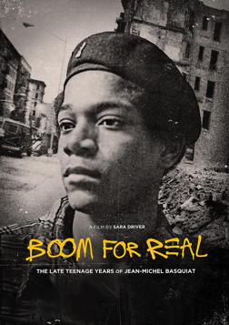 Boom for Real - The Late Teenage Years of Jean-Michel Basquiat