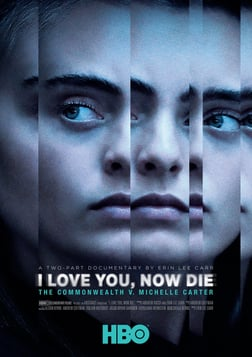 I Love You, Now Die - The Commonwealth vs. Michelle Carter