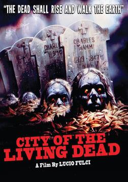 City Of The Living Dead - Paura Nella Città Dei Morti Viventi