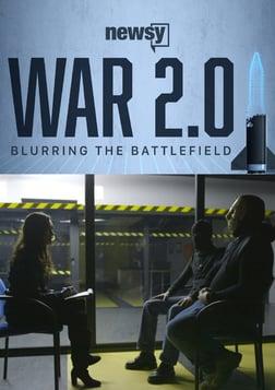 War 2.0: Blurring the Battlefield