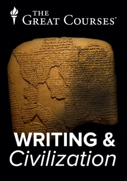 Writing and Civilization - From Ancient Worlds to Modernity