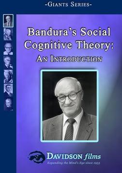 Bandura's Social Cognitive Theory - An Introduction
