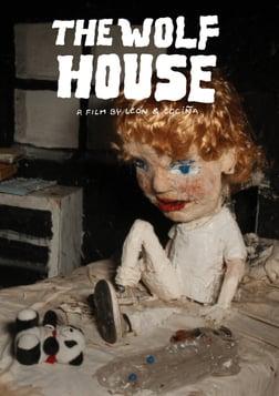 The Wolf House - La casa lobo