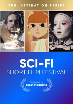 Stash Short Film Festival: Sci-Fi