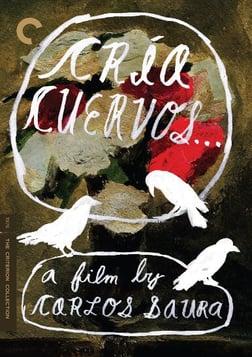Cria Cuervos - Raise Ravens