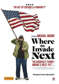 Where to Invade Next - Commandeering Ideas to Improve Prospects in America