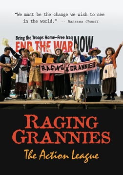 Raging Grannies: The Action League
