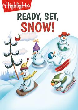 Ready, Set, Snow!