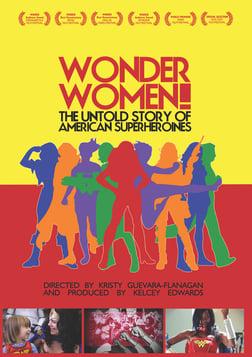 Wonder Women - The Untold Story of American Superheroines