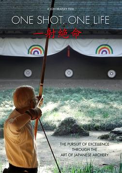 One Shot. One Life - Japanese Archery