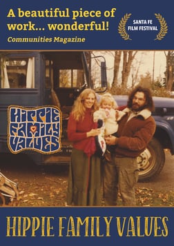Hippie Family Values - Three Generations at a Communal Ranch in New Mexico