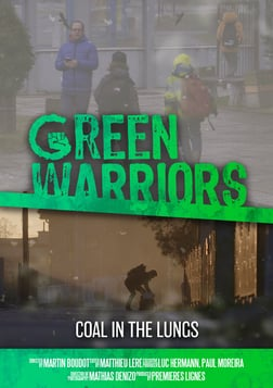 Green Warriors: Coal in the Lungs
