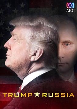 Four Corners - Trump Russia