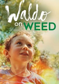 Waldo on Weed