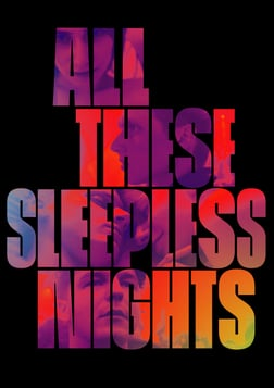 All These Sleepless Nights - Wszystkie nieprzespane noce