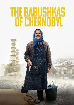 The Babushkas Of Chernobyl