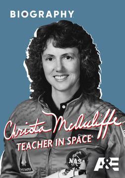 Christa McAuliffe: Teacher in Space