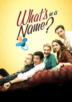 What's In A Name? (Le Prenom)