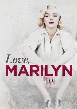 Love, Marilyn - Get to Know the Real Marilyn Monroe