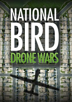 National Bird: Drone Wars - Military Veterans on the U.S. Drone War