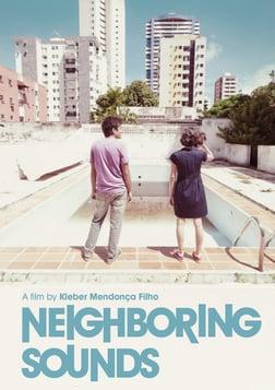 Neighboring Sounds - O Som ao Redor