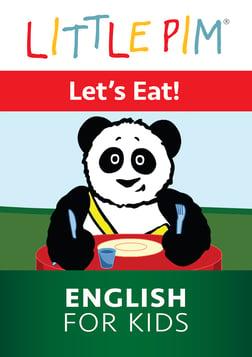 Little Pim: Let's Eat! - English for Kids