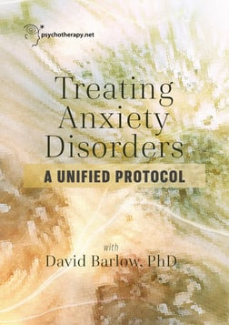 Treating Anxiety Disorders - A Unified Protocol