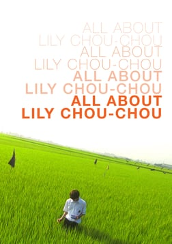 All About Lily Chou-Chou - All About Lily Chou-Chou