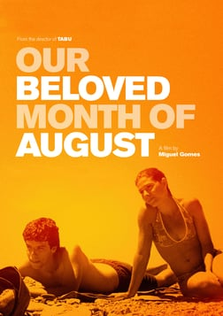 Our Beloved Month of August - Aquele Querido Mês de Agosto