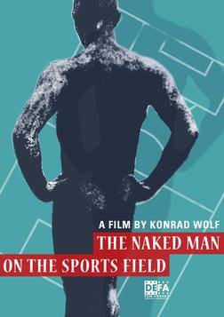 The Naked Man on the Sports Field - Der nackte Mann auf dem Sportplatz