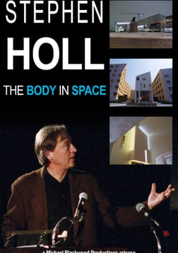 Steven Holl - The Body in Space