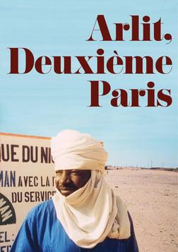 Arlit: Deuxieme Paris - Environmental Racism in the Sahara Desert