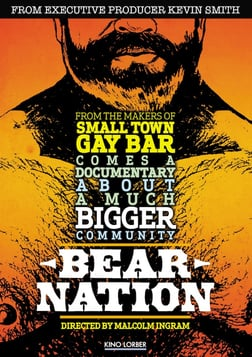 Bear Nation - The Bear Movement in the Gay Community