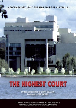 The Highest Court - Behind the Scenes at the High Court of Australia
