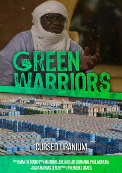 Green Warriors: Cursed Uranium