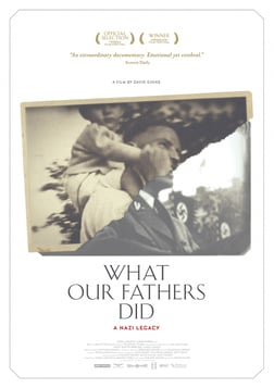 What Our Fathers Did - A Nazi Legacy