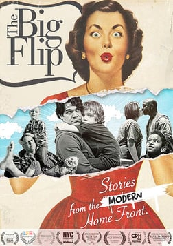 The Big Flip - Stories From the Modern Homefront