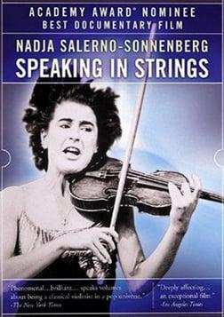Speaking In Strings - Italian Violinist Nadja Salerno-Sonnenberg